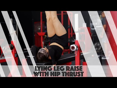 How To: Lying Leg Raise with Hip Thrust