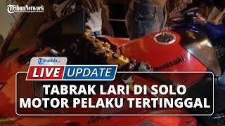 LIVE UPDATE: Tabrak Lari di Solo, Pelaku Tinggalkan Motor Ninja