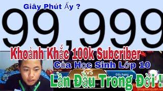 Khoảnh Khắc Đạt 100k Subcribe Của Youtuber 2k2 ! Lần đầu tiên Đạt Nút Play Bạc