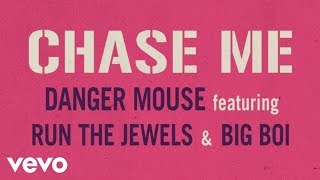 Chase Me - Danger Mouse featuring RTJ & Big Boi (Baby Driver - Official Video)