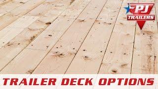PJ Trailers - Flooring Options - PJ Trailers