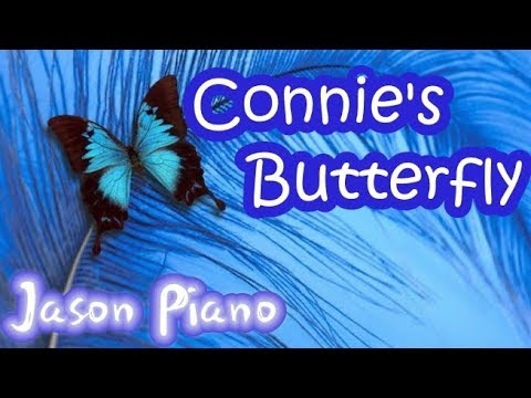 Connie's Butterfly ┃Jason Piano Cover