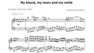 تحميل و استماع Elias Rahbani - My Blood My Tears and My Smile [As played by Nahla Elbebawy] (Piano Transcription) MP3