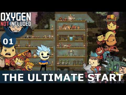 THE ULTIMATE START - Oxygen Not Included: Ep. #1 - Building The Ultimate Base