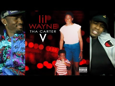 Lil Wayne - Tha Carter 5 FIRST REACTION/REVIEW