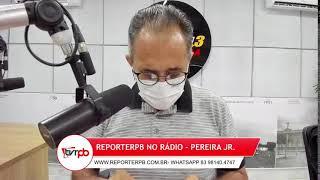 Programa Reporterpb no Rádio do dia 27 de Setembro de 2021
