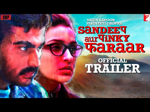 Download Sandeep Aur Pinky Faraar Trailer | Arjun Kapoor, Parineeti Chopra | Dibakar Banerjee Mp4 HD Video and MP3