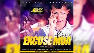 Boza- Excuse Mua Mp3