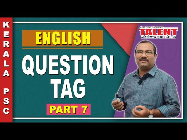 Kerala PSC English Grammar Class - Question Tag | University Assistant Part - 7