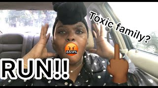 SAY NO TO TOXIC FAMILY MEMBERS!!
