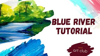 Blue River | Easy Acrylic Painting Tutorial for Beginners