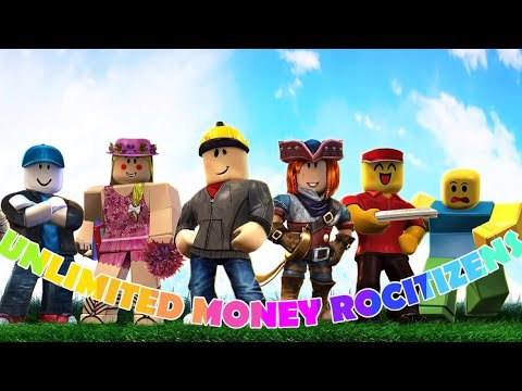 HOW TO GET UNLIMITED MONEY ON ROCITIZENS July 30 2019 [NOT PATCHED]