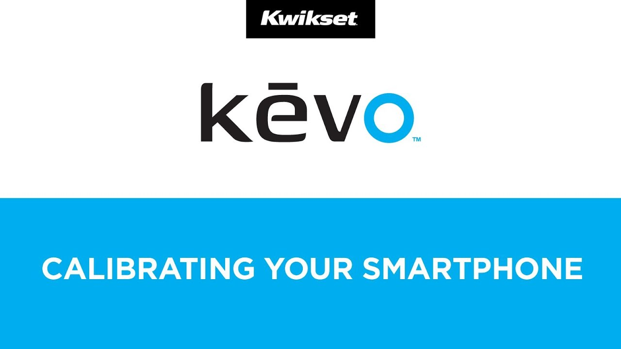 Kevo Calibration & Smartphone Setup - Kwikset Bluetooth SmartKey Deadbolt