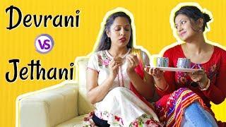 Devrani Vs Jethani ft. Captain Nick   Types Of Relations   Shruti Arjun Anand