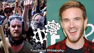 Functional Philosophy #20: PewDiePie, Racism, and the Nihilistic Left