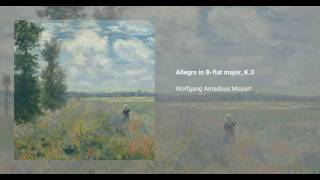 Allegro in B-flat major, K. 3