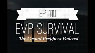 EMP Survival - EP 110