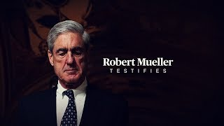 WATCH LIVE: Robert Mueller is testifying on his report, Trump and Russia
