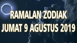 Ramalan Zodiak Jumat 9 Agustus 2019