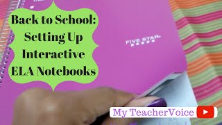 Back To School: Setting Up Interactive ELA Notebooks