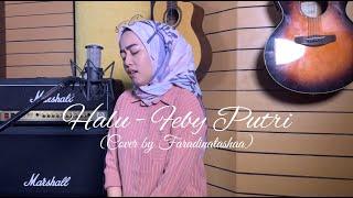 HALU   FEBY PUTRI (COVER) BY FARADINATASHAA
