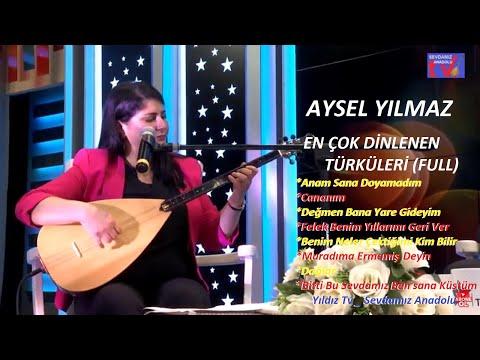 En Çok Dinlenen Yürek Yakan Türküler l Aysel Yılmaz l CANLI Performans (FULL)