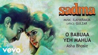O Babuaa Yeh Mahua Best Audio Song - Sadma   - YouTube