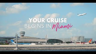 What do do before you CRUISE from Miami?