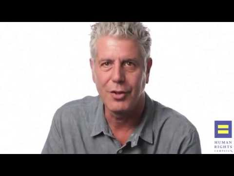 Anthony Bourdain for HRC's Americans For Marriage Equality