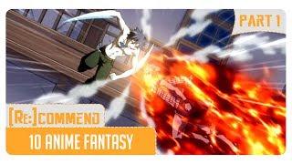 Gambar cover [Rekomendasi] 10 Anime Fantasy Terbaik #Part 1