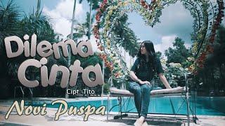 Download lagu Novi Puspa Dilema Cinta Mp3