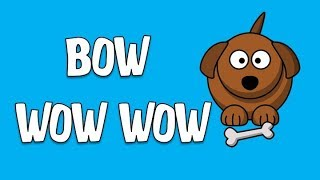 BOW WOW WOW GAME/SONG TRACK (FOR THE CLASSROOM)