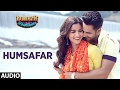 "Humsafar (Full Audio Song) | Varun Dhawan , Alia Bhatt | Akhil Sachdeva | ""Badrinath Ki Dulhania"""