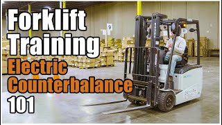 How to Operate a Forklift | Electric Counterbalance Training