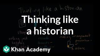 Thinking like a historian   The historian's toolkit   US History   Khan Academy