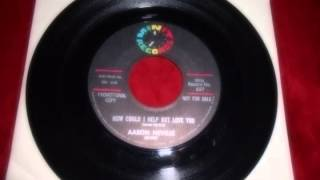 Aaron Neville 1962 Wrong Number/How could I Help But Love You Promo 45 Samples Rare Soul