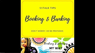 My 51Talk Booking & Banking Tips