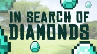 In Search Of Diamonds (Minecraft  Music Video)