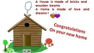 Housewarming Messages: Congratulations messages for new home