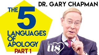 Gary Chapman – The 5 Languages of Apology