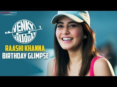 Raashi Khanna Birthday Glimpse From Venky Mama