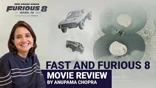 The Fate of the Furious | Movie Review | Anupama Chopra | Film Companion