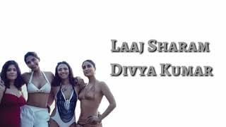LAAJ SHARAM LYRICS SONG - VEER DE WEDDING