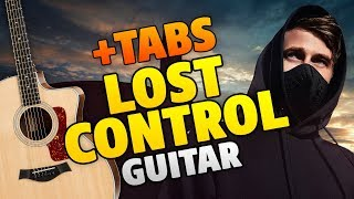 Alan Walker – Lost Control (fingerstyle guitar cover with tabs and karaoke lyrics)