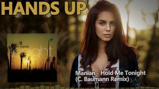 Manian - Hold Me Tonight (C. Baumann Remix) [HANDS UP]