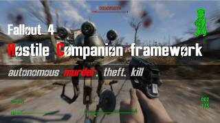 Fallout 4 Hostile Companion framework