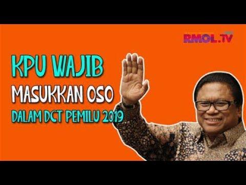 KPU Wajib Masukkan OSO Dalam DCT Pemilu 2019
