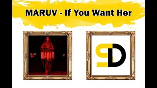 MARUV   If You Want Her (Lyrics)
