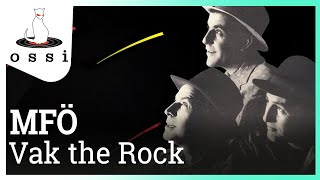MFÖ / Vak the Rock