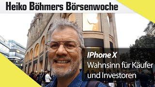 Böhmers Börsenwoche: Apple-Wahnsinn bei iPhone Verkaufsstart